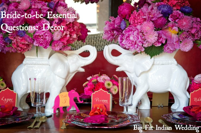 Essential questions for every bride to be decor edition the big we at the big fat indian wedding have come up with an easy essential questions for every bride decor for you to take with you to your wedding junglespirit Image collections